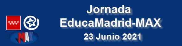 Jornada EducaMadrid-MAX